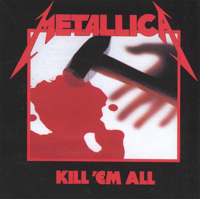 Audio CD Metallica. Kill 'Em All #1