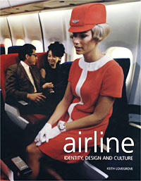 Airline. Identity, Design and Culture ( Авиалиния. Стиль, дизайн и культура)  #1