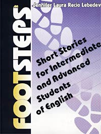 Footsteps. Short Stories for Intermediate and Advanced Students of English #1