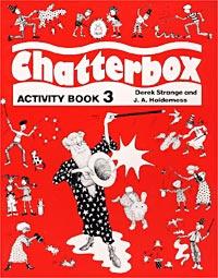 Chatterbox. Activity Book 3 | Strange Derek, Holderness Jackie #1