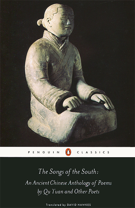 The Songs of the South: An Ancient Chinise Antology of Poems by Qu Yuan and Other Poets #1