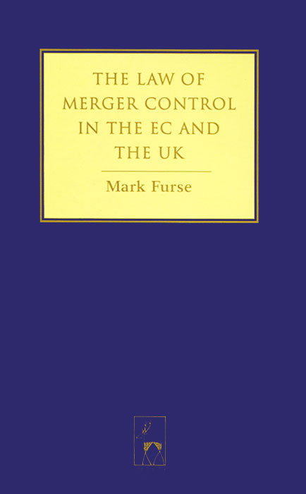 The Law of Merger Control in the EC and the UK #1