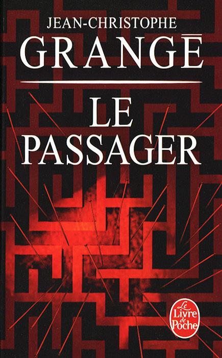 Le Passager   Гранже Жан-Кристоф #1