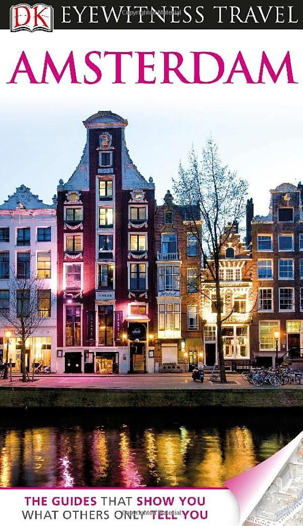 DK Eyewitness Travel Guide: Amsterdam #1