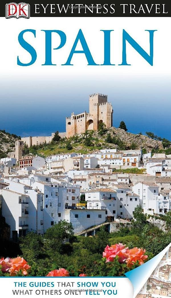 DK Eyewitness Travel Guide: Spain #1
