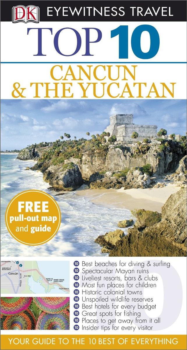 DK Eyewitness Top 10 Travel Guide: Cancun & The Yucatan #1