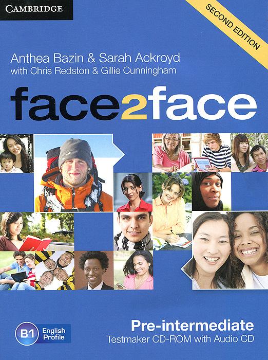 Face2Face: Pre-intermediate: Testmaker CD-ROM and Audio CD   Ackroyd Sarah, Bazin Anthea #1