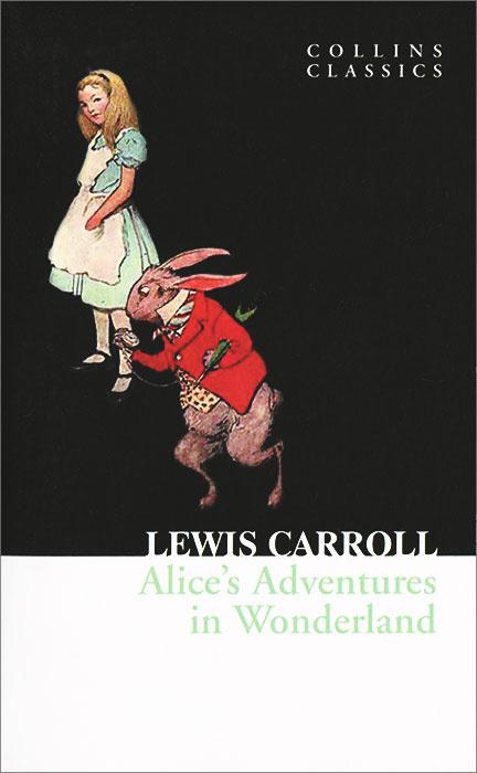 Alice's Adventures in Wonderland | Кэрролл Льюис #1