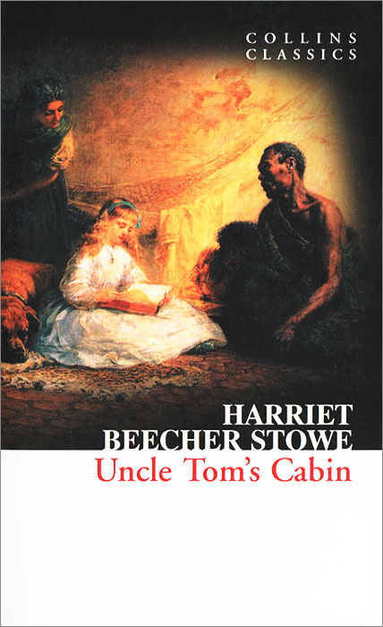 Uncle Tom's Cabin | Бичер-Стоу Гарриет #1