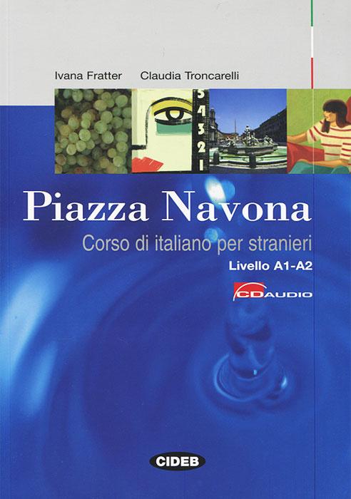 Piazza Navona: Corso di italiano per stranieri (+ CD-ROM) #1