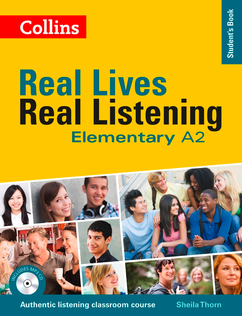 Real Lives: Real Listening: Elementary: Student's Book: A2 (+ CD) | Thorn Sheila M. #1
