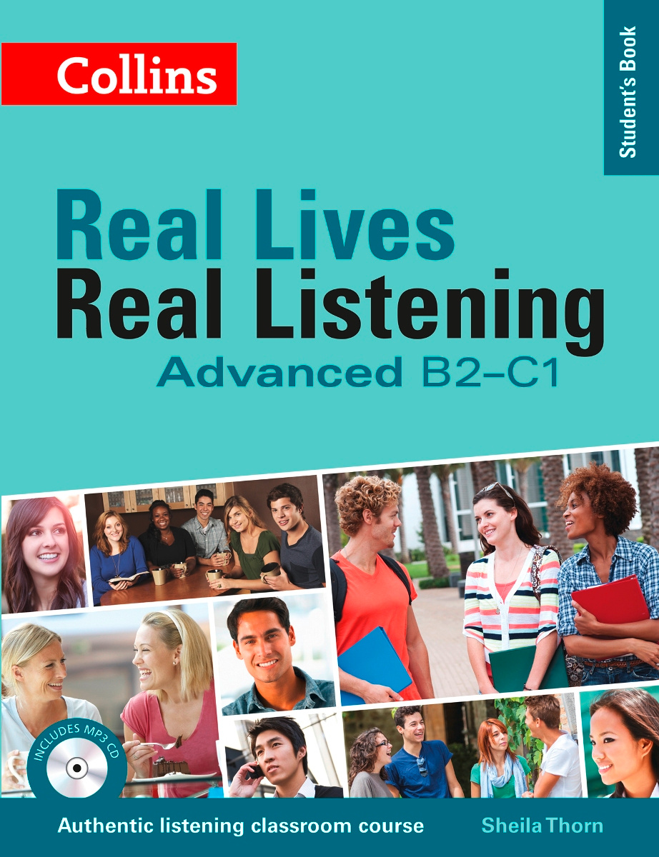 Real Lives, Real Listening: Student's Book: Advanced B2-C1 (+ MP3 CD) | Thorn Sheila M. #1