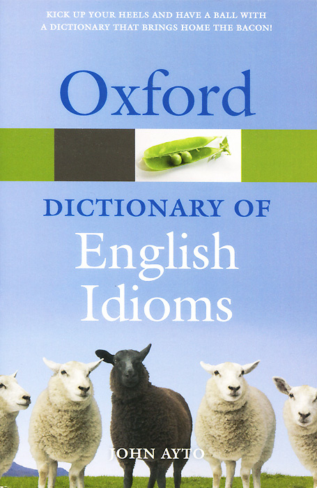 Oxford Dictionary of English Idioms #1