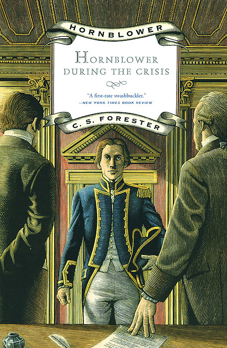 Hornblower During the Crisis | Forester C. S. #1