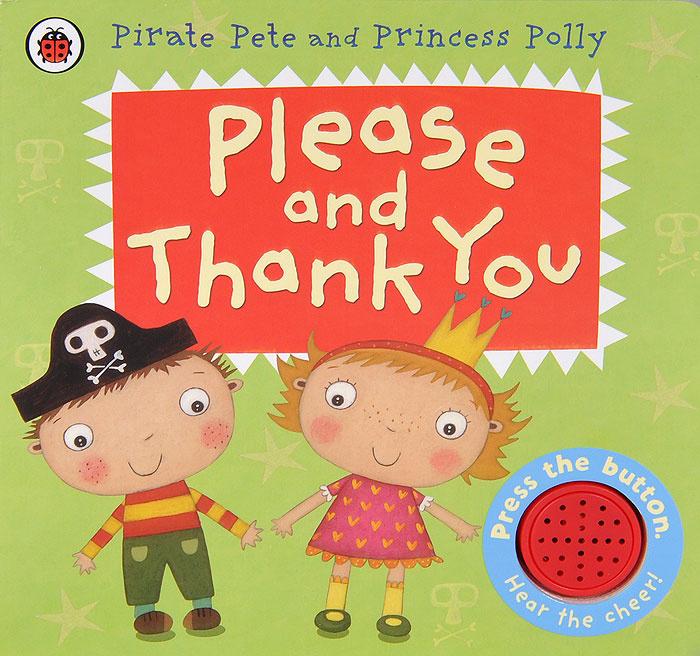 Please and Thank You. Книжка-игрушка #1