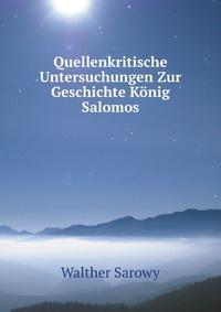 Quellenkritische Untersuchungen Zur Geschichte Konig Salomos #1