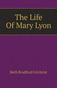 The Life Of Mary Lyon #1