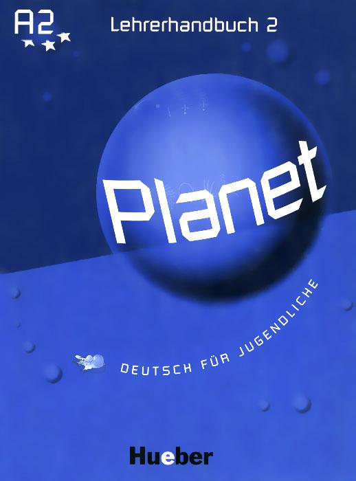 Planet: А2: Lehrerhandbuch   Buttner Siegfried, Kopp Gabriele #1