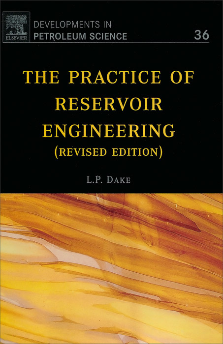 The Practice of Reservoir Engineering (Revised Edition), 36 | Дейк Л. П. #1