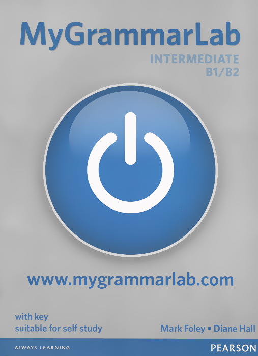 My Grammar Lab: Level Intermediate: With Key | Foley Mark, Hall Diane #1