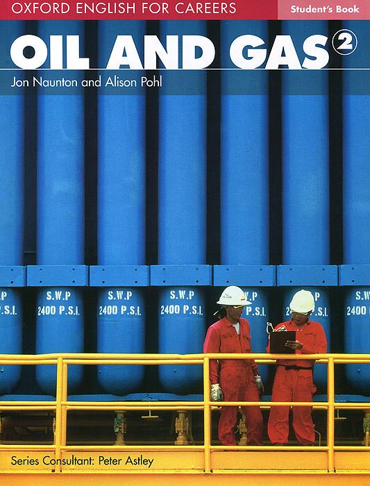 Oil and Gas 2: Student Book   Pohl Alison, Naunton Jon #1