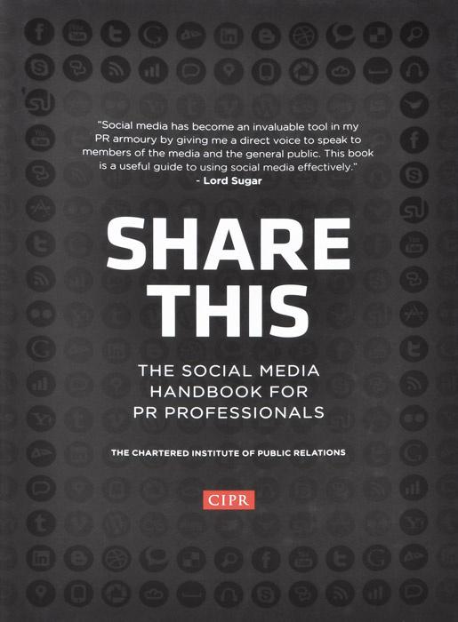 Share This: The Social Media Handbook for PR Professionals #1