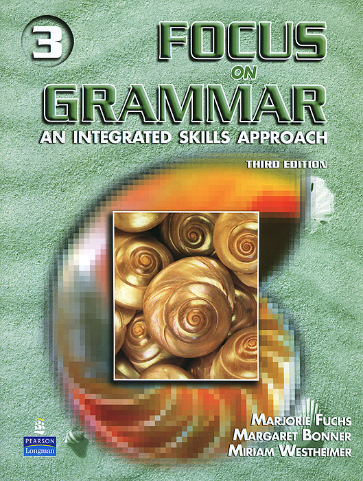 Focus on Grammar: An Integrated Skills Approach (+ CD) | Westheimer Miriam, Fuchs Marjorie #1