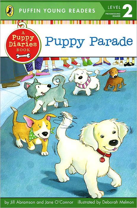 Puppe Parade: Level 2: Progressing Reader | Abramson Jill, O'Connor Jane #1