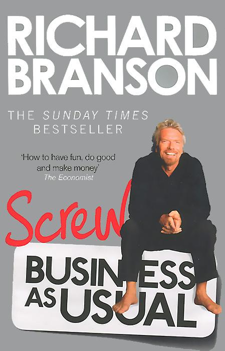 Screw Business as Usual | Брэнсон Ричард #1