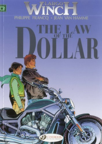 The Law of the Dollar: Largo Winch Vol. 10 #1