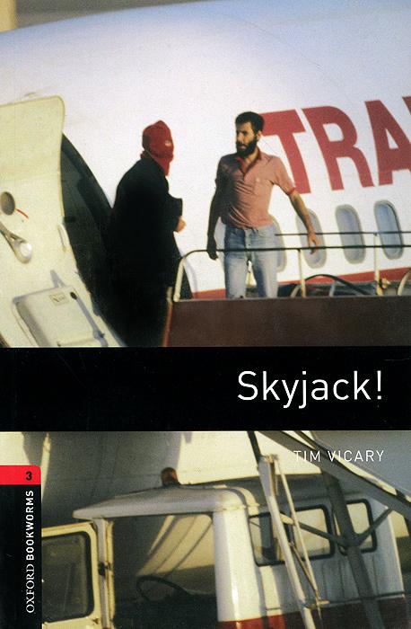 Skyjack! Stage 3   Викари Тим #1