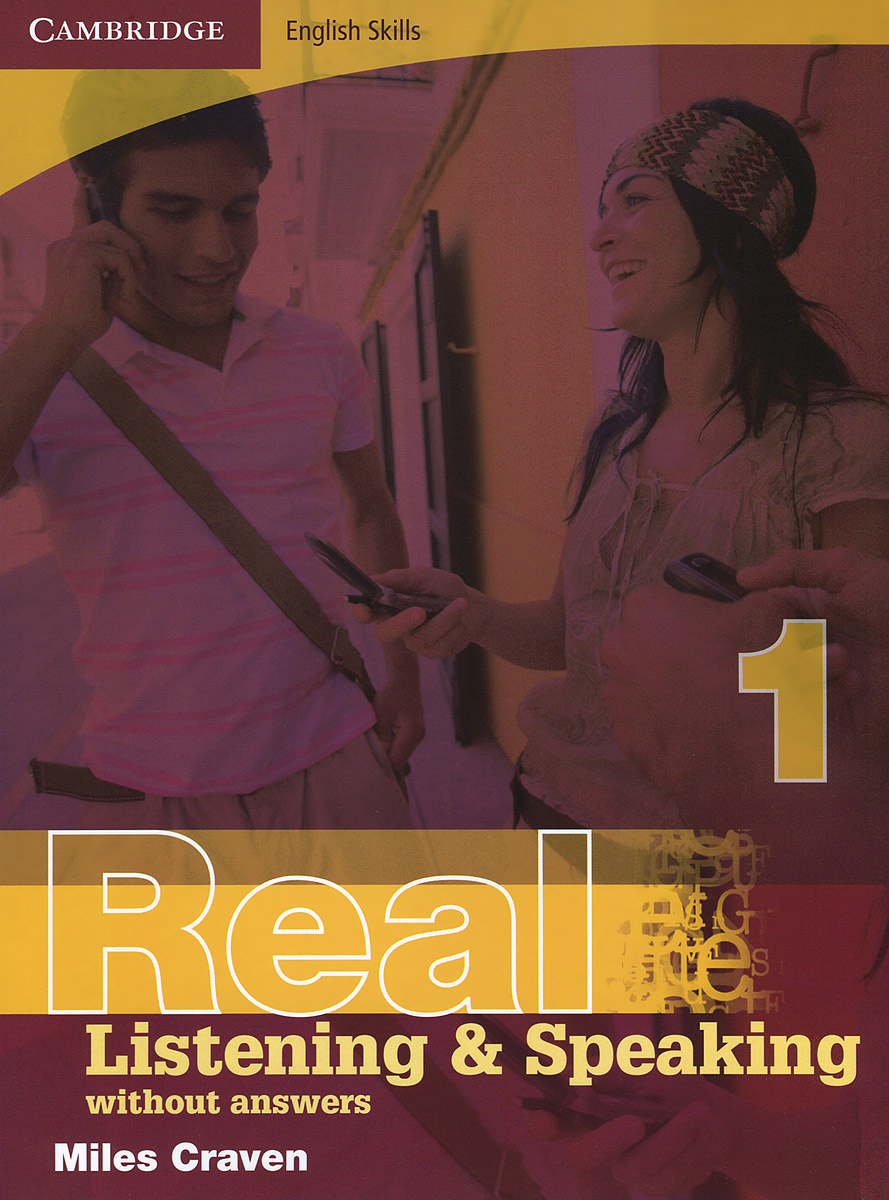 Real Listening and Speaking 1: Without Answers #1