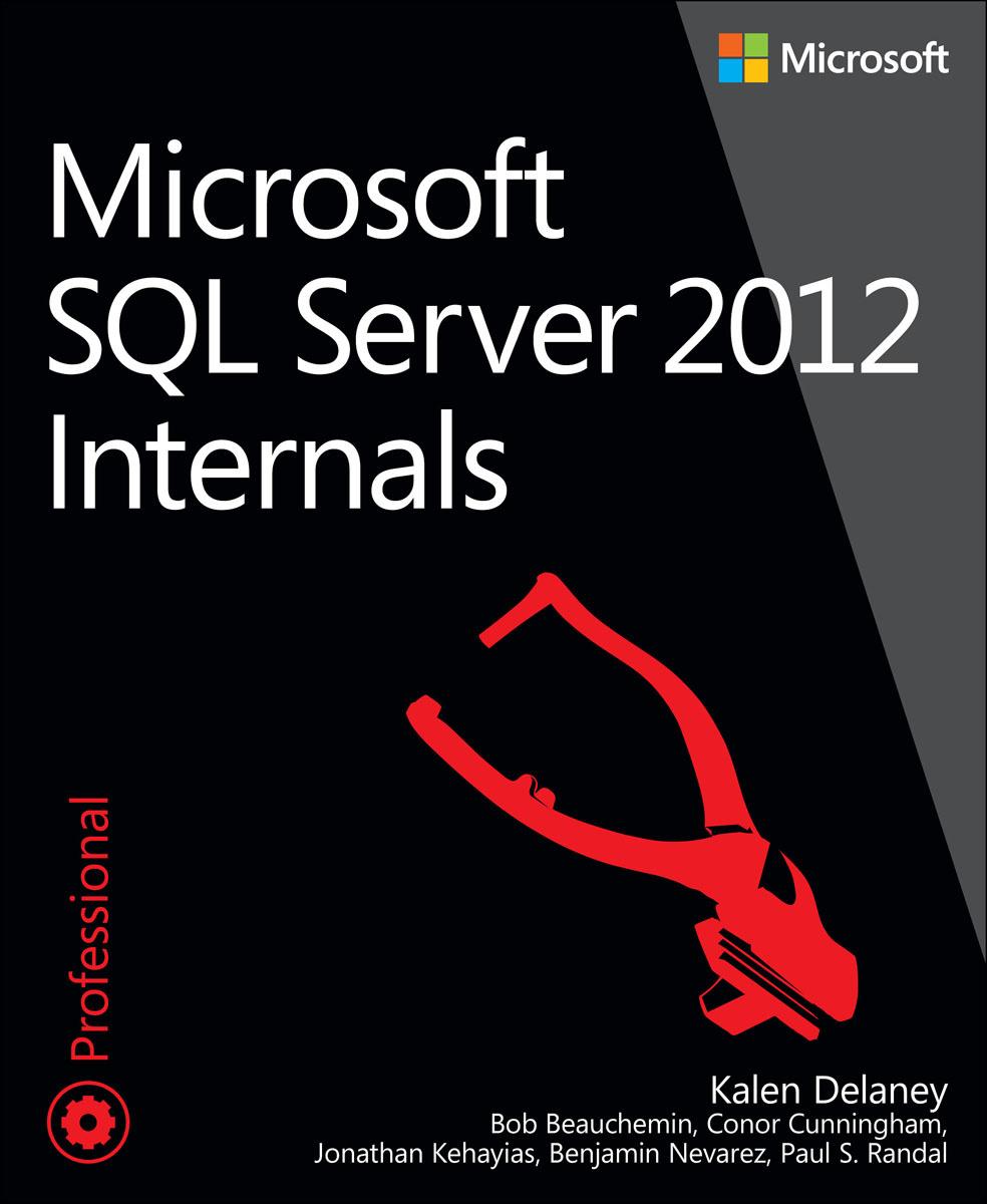 Microsoft SQL Server 2012 Internals | Дилани Кэйлин, Beauchemin Bob #1