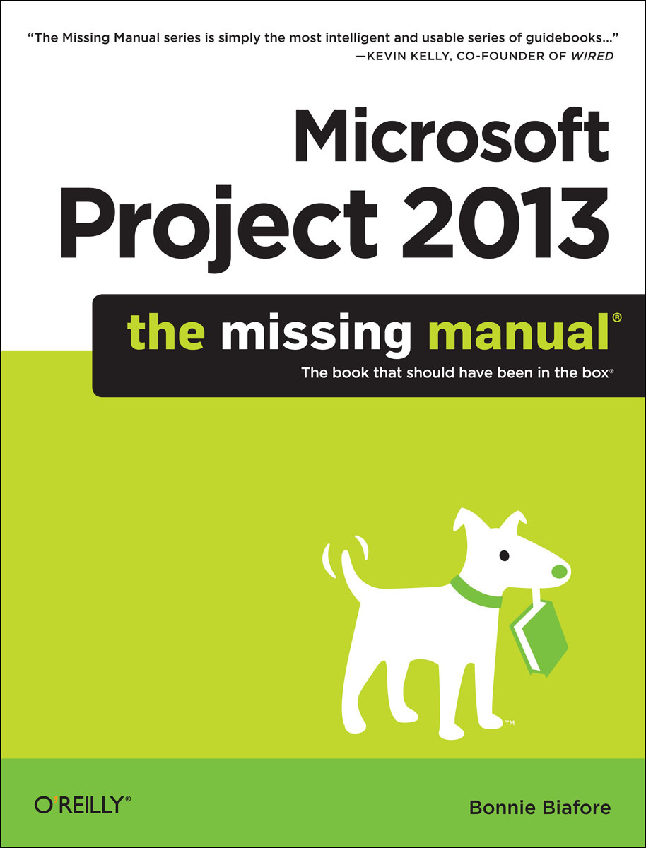 Microsoft Project 2013: The Missing Manual #1