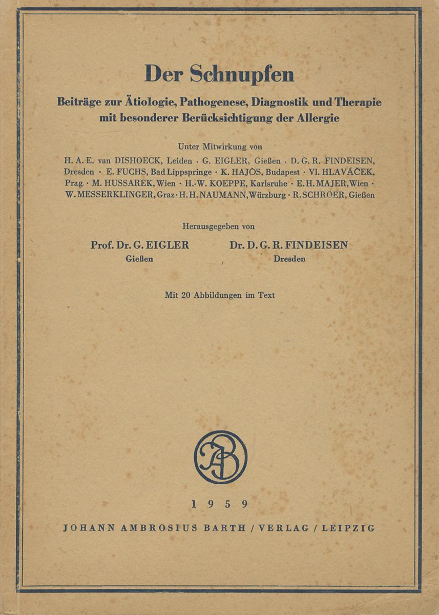 Der Schnupfen | Eigler G., Findeisen D. G. R. #1
