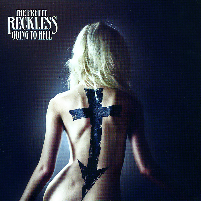 The Pretty Reckless. Going To Hell #1
