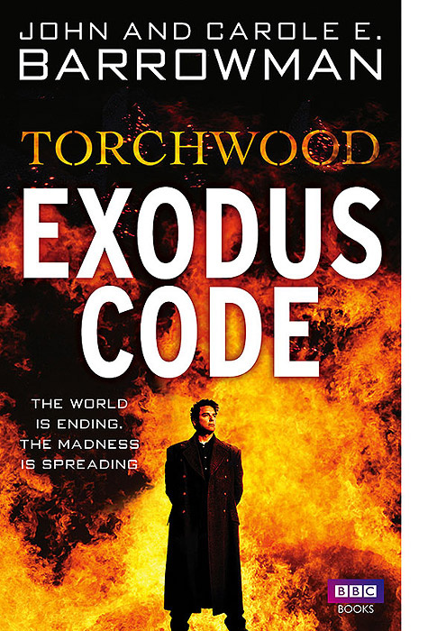 Torchwood: Exodus Code | Бэрроумэн Кэрол И., Бэрроумэн Джон #1