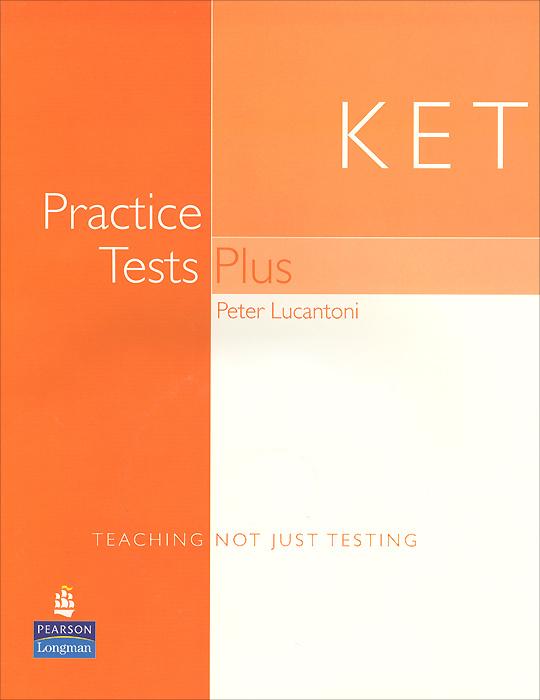 KET: Practice Tests Plus: Student's Book (+ CD-ROM) | Lucantoni Peter #1