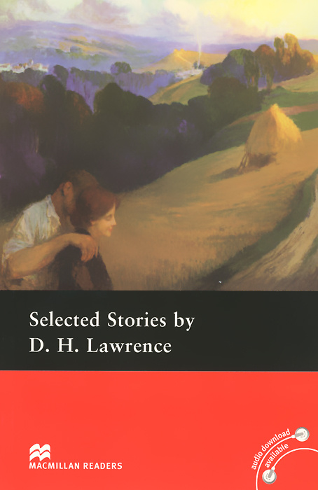 Selected Stories by D. H. Lawrence: Pre-Intermediate Level | Лоуренс Дэвид Герберт  #1