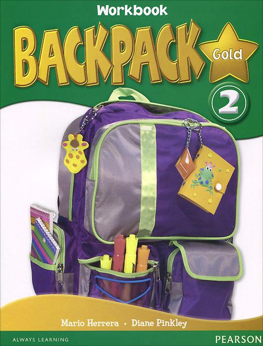 Backpack Gold 2: Workbook (+ CD) | Pinkley Diane, Эррера Марио #1