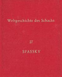 Weltgeschichte Des Schachs Lieferung 27 - Boris Spassky #1