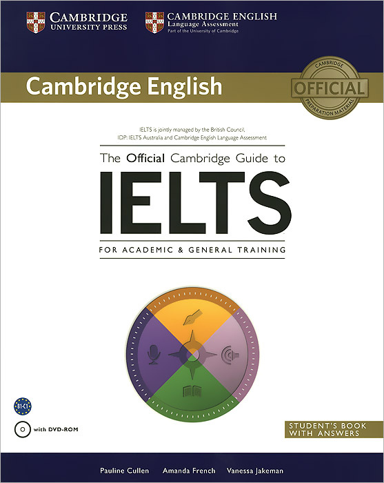 The Official Cambridge Guide to IELTS Student's Book with Answers (+ DVD-ROM) | Cullen Pauline, Френч #1