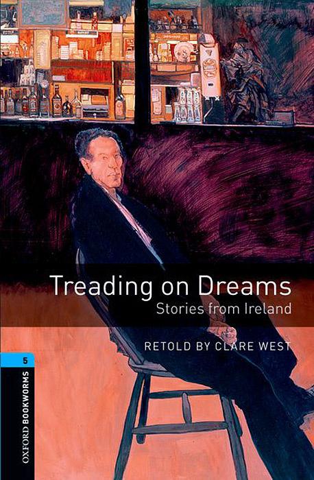 Treading on Dreams: Stories from Ireland (+ 3 CD-ROM) #1