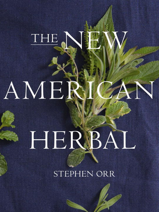The New American Herbal | Orr Stephen #1