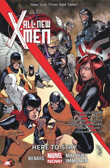 All-New X-Men: Volume 2: Here to Stay | Бендис Брайан Майкл #1