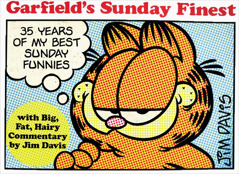 Garfield's Sunday Finest: 35 Years of My Best Sunday Funnies | Дэвис Джим #1