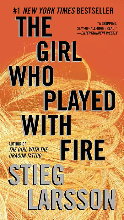 The Girl Who Played with Fire   Ларссон Стиг #1
