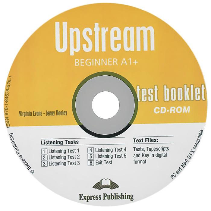 Upstream Beginner A1+. Test Booklet #1