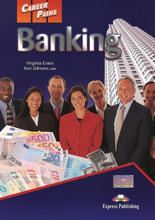 Banking: Student's Book | Gilmore Ken, Эванс Вирджиния #1