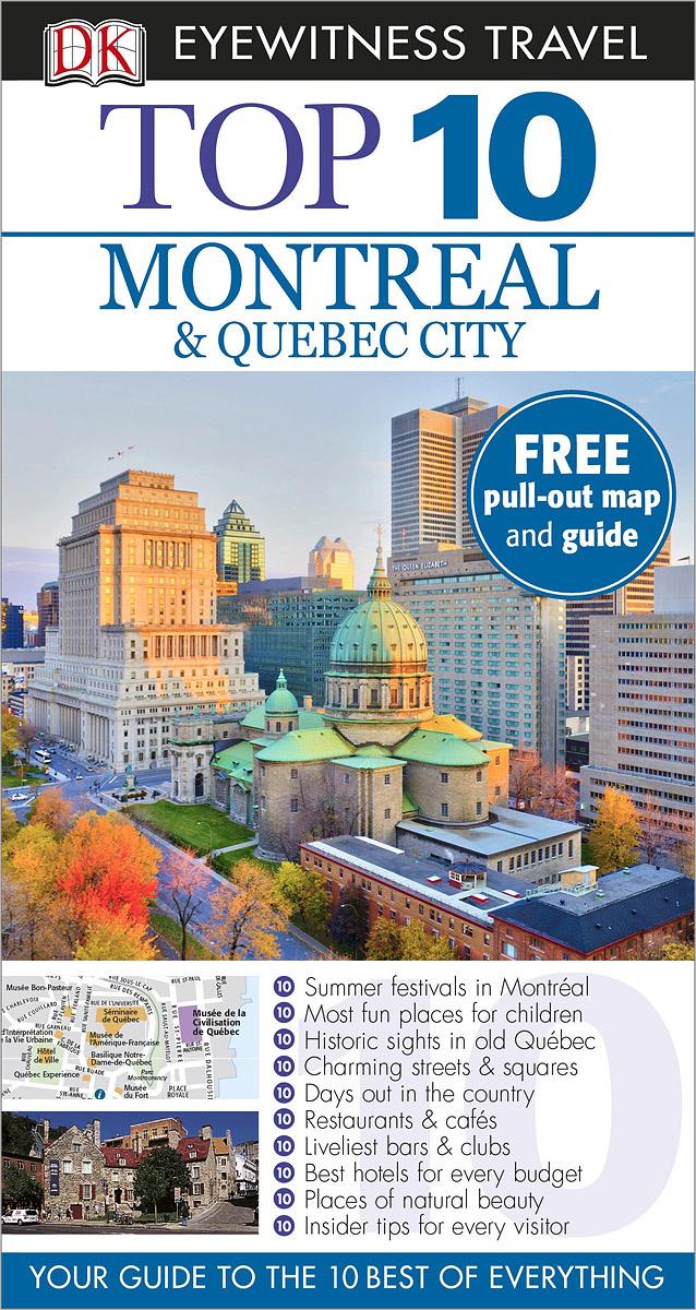 Montreal & Quebec City: Top 10 (+ карта) #1